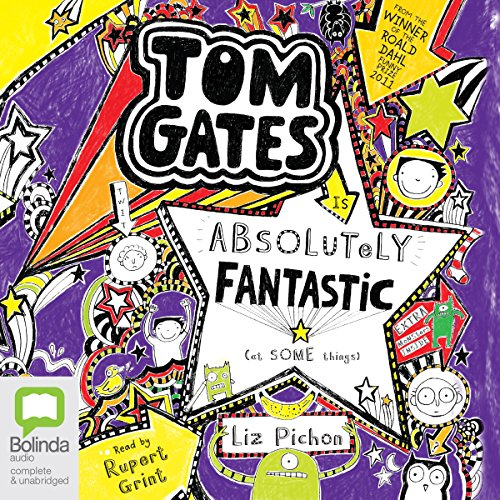 Tom Gates is Absolutely Fantastic (At Some Things) audiobook cover art