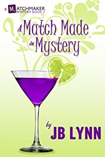 A Match Made in Mystery (A Matchmaker Mystery Book 2)