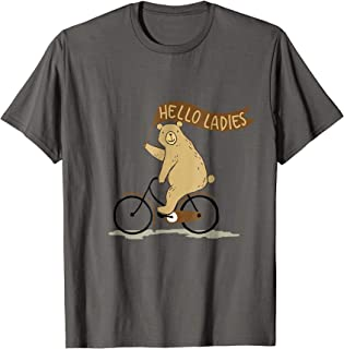 Bear on a bike T-Shirt Hey ladies funny banner riding tee