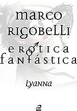 Erótica Fantástica - Lyanna (Contos do Dragão)