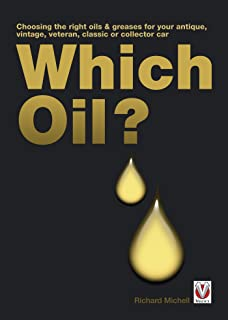 Which Oil? - Choosing the right oils & greases for your