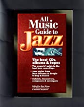 All Music Guide to Jazz: The Best CDs, Albums and Tapes