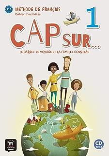 Cap sur...: Cahier d'activites 1 + CD (A1.1) (French Edition)
