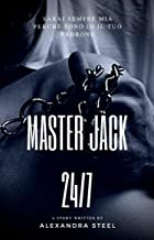 Master Jack: 24/7 (Italian Edition)