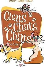 Livres Chats chats chats et chats ! PDF