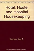 Hotel, Hostel and Hospital Housekeeping