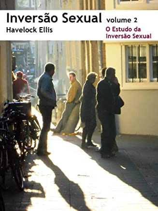 Inversão Sexual: O Estudo da Inversão Sexual