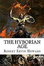 The Hyborian Age-Original Edition(Annotated)
