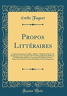 Propos Littéraires: La Poésie Française de 1600 A 1620; Le