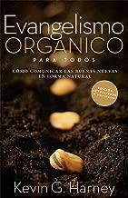 Organic Outreach for Ordinary People - Spanish (Evangelismo Organico Para Todos) (Spanish Edition)