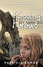 Missing in the Hollows (Hollow Hills Explorers)