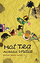 Hot Tea Across India
