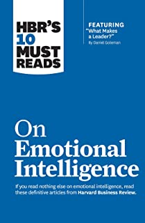 "HBR's 10 Must Reads on Emotional Intelligence (with featured article ""What Makes a Leader?"" by Daniel Goleman)(HBR's 10 Mu..."