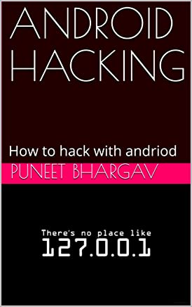 ANDROID HACKING: How to hack with andriod (Part 1) (English Edition)