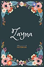 Zayna - Notebook: Floral design, Personalized name journal Zayna Birthday Gift For Women & Girl, Mom, Sister .. Lined Journal, 120 Pages, size 6 x 9