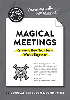 The Non-Obvious Guide To Magical Meetings