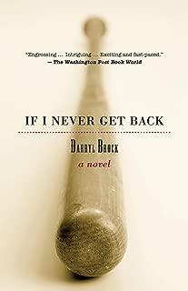 If I Never Get Back: A Novel