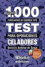Más de mil preguntas de examen tipo TEST para oposiciones. Celadores. Servicio Andaluz de Salud