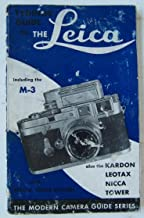 Tydings Guide to the Leica Cameras IncludIng the M-3 Also the Kardon, Leotax, Nicca, Tower