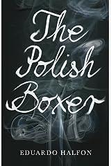 The Polish Boxer Kindle Edition