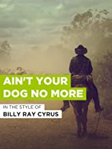 Ain't Your Dog No More