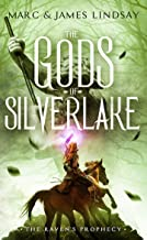 The gods of Silverlake (The Raven's Prophecy Book 2)