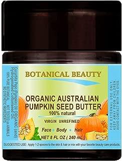 ORGANIC PUMPKIN SEED OIL BUTTER Australian. 100% Natural / VIRGIN / UNREFINED / RAW For Skin, Hair, Lip and Nail Care. 8 Fl.oz.- 240 ml