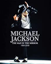 Michael Jackson: The Man in the Mirror: 1958-2009