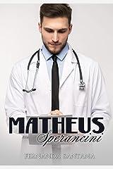 Matheus Sperancini eBook Kindle