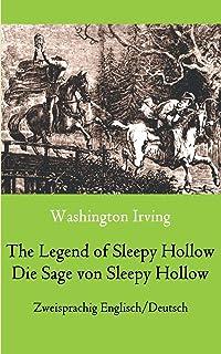 The Legend of Sleepy Hollow / Die Sage von Sleepy Hollow (Zweisprachig Englisch-Deutsch): Bilingual English-German Edition