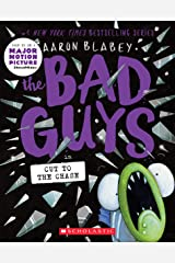 The Bad Guys in Cut to the Chase (The Bad Guys #13) Paperback