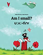 Am I small? υ:ʌ:-ńɾv: Children's Picture Book English-Mila (Bilingual Edition)