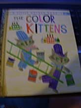 The Color Kittens: A Child's First Book About Colors