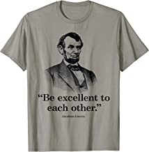lincoln be excellent to each other