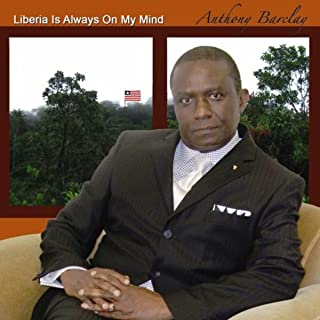 Liberia Is Always On My Mind