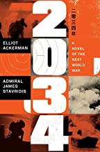 2034: A Novel of the Next World War