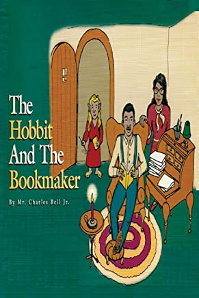 The Hobbit and the Bookmaker: A Bedtime Fairy Tale for Children of All Ages