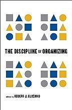The Discipline of Organizing (English Edition)