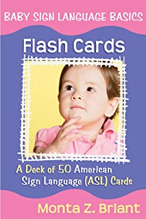 Baby Sign Language Flash Cards: A 50-Card Deck