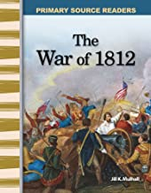 The War of 1812 (Library Bound) (Expanding & Preserving the Union)