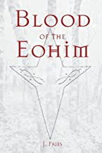 Blood of the Eohim (The High Caernou) (Volume 1)
