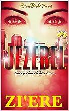 JEZEBEL: Every church has one... (English Edition)
