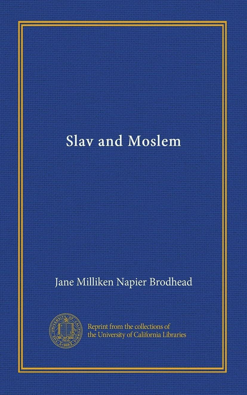素人実験室厄介なSlav and Moslem