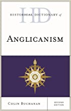 Historical Dictionary of Anglicanism (Historical Dictionaries of Religions, Philosophies, and Movements Series)