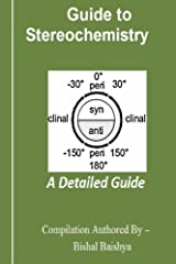 Guide to Stereochemistry: A Detailed Guide Kindle Edition