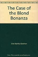 The Case of the Blond Bonanza