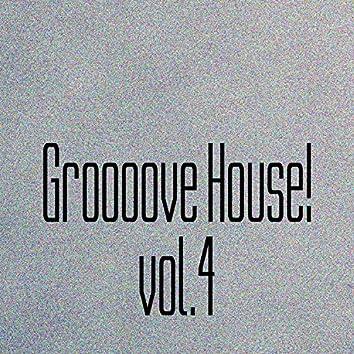 Groooove House! Vol. 4