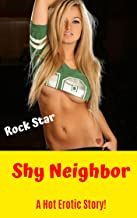 Shy Neighbor: A Hot Erotic Story!