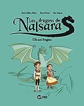 Livres Les dragons de Nalsara, Tome 01: L'île aux Dragons PDF