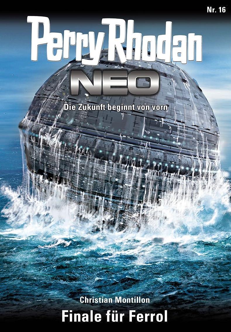 北極圏保守的アリスPerry Rhodan Neo 16: Finale für Ferrol: Staffel: Expedition Wega 8 von 8 (German Edition)